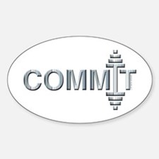 COMMIT - Fit Metal Designs Sticker (Oval)