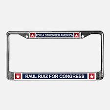 Elect Raul Ruiz License Plate Frame