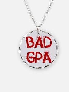BAD GPA Necklace