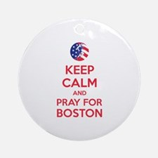 Keep calm and pray for Boston Ornament (Round)
