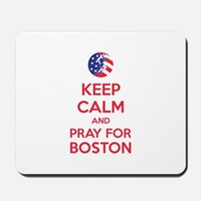 Keep calm and pray for Boston Mousepad