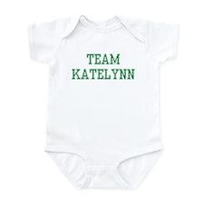TEAM KATELYNN  Infant Bodysuit