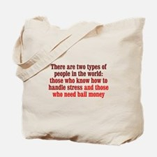 Dealing with Stress Tote Bag