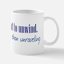 Unwind or Unravel Mug