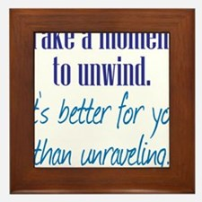 Unwind or Unravel Framed Tile
