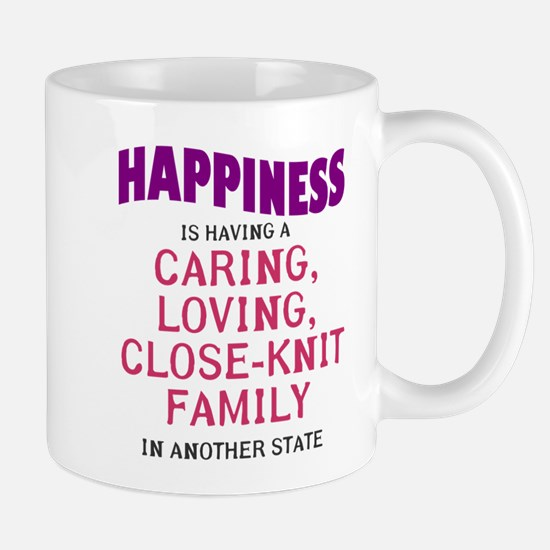 Happiness is out of state relatives Mug