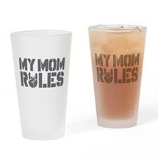 My Mom Rules Drinking Glass