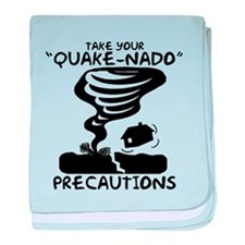 Take Your Quake-Nado Precautions baby blanket