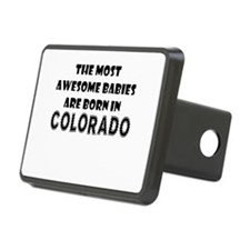 THE MOST AWESOME BABIES ARE BORN IN COLORADO Hitch