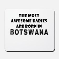 THE MOST AWESOME BABIES ARE BORN IN BOTSWANA Mouse
