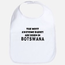 THE MOST AWESOME BABIES ARE BORN IN BOTSWANA Bib