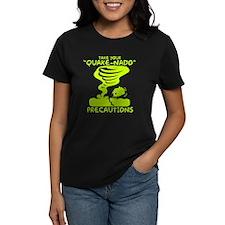 Take Your Quake-Nado Precautions T-Shirt