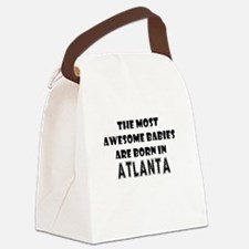 THE MOST AWESOME BABIES ARE BORN IN ATLANTA Canvas