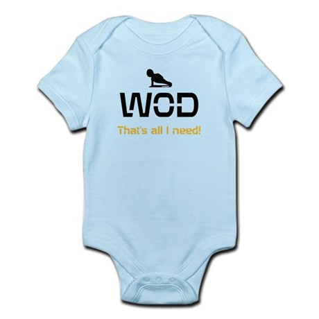 WOD That's all I need! Body Suit