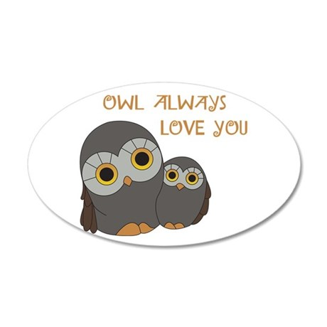 Owl Always Love You Wall Decal by Hopscotch1