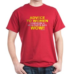 Advice to Women T-Shirt