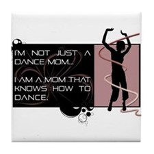 Dance Mom Tile Coaster