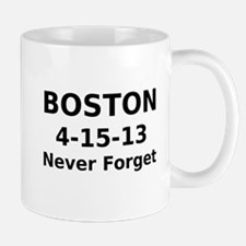 Boston 4-15-13 Never Forget Mug