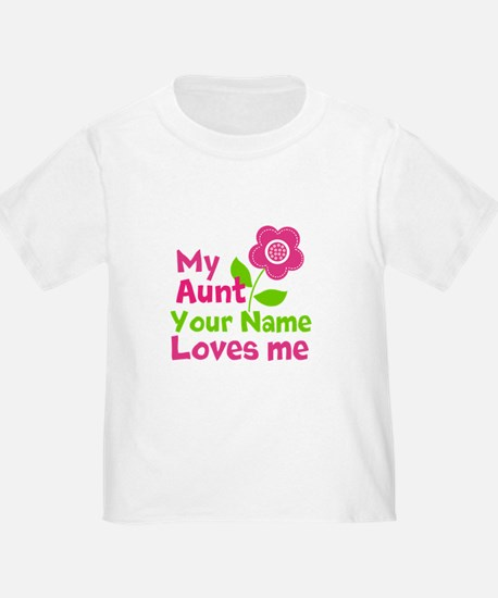my aunt loves me T-Shirt