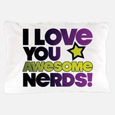 Awesome Nerds Pillow Case