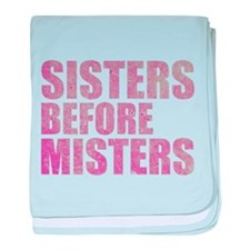 Sisters Before Misters baby blanket