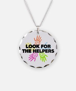 Look For The Helpers Necklace Circle Charm
