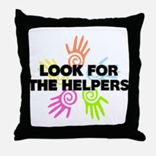 Look For The Helpers Throw Pillow