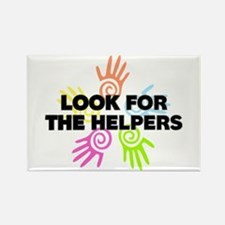 Look For The Helpers Rectangle Magnet