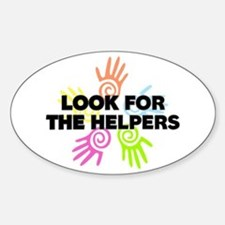 Look For The Helpers Decal