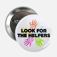 """Look For The Helpers 2.25"""" Button"""