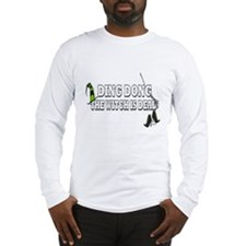 Ding Dong the Witch is Dead Long Sleeve T-Shirt
