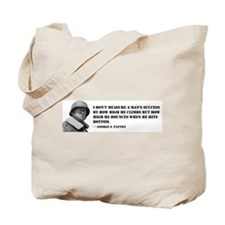 General George Patton on Measuring Success Tote Ba