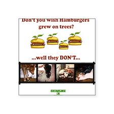 Don't you wish hamburgers gre Sticker (Rectangular