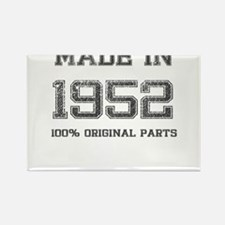 MADE IN 1952 100% ORIGINAL PARTS Rectangle Magnet
