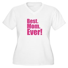 best mom ever! Plus Size T-Shirt