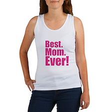 best mom ever! Tank Top