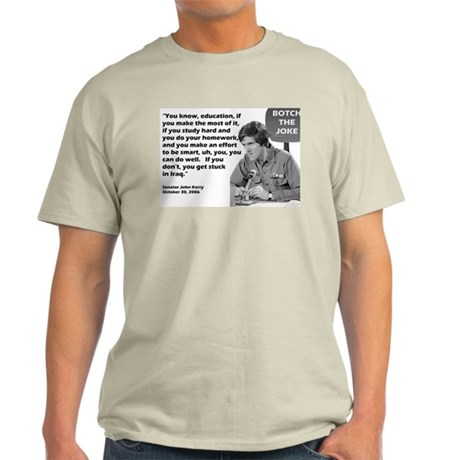 John Kerry - Botched the Joke Ash Grey T-Shirt