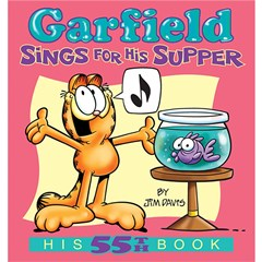 Garfield Sings For His Supper: His 55th Book