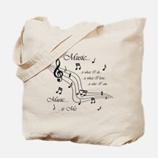 Music is Me Tote Bag