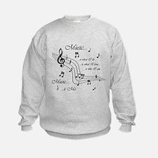 Music is Me Sweatshirt