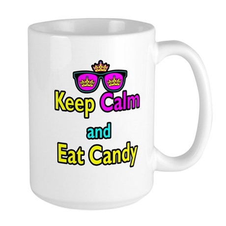 Crown Sunglasses Keep Calm And Eat Candy Large Mug