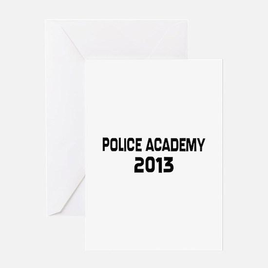 2013 Police Academy Grad Greeting Card
