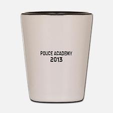 2013 Police Academy Grad Shot Glass