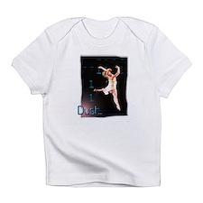 Dust... Infant T-Shirt