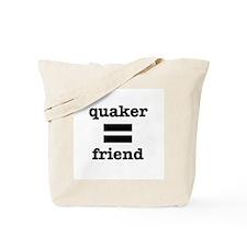 Quaker (equals) Friend Tote Bag