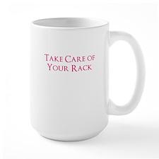 Take care of your rack Mug
