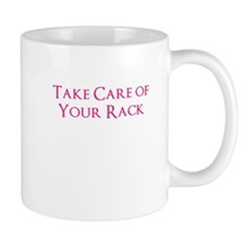 Take care of your rack Small Mug