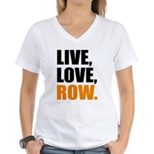 live, love, row T-Shirt