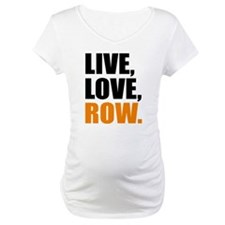 live, love, row Shirt