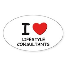 I love lifestyle consultants Oval Decal